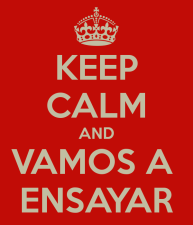 keep-calm-and-vamos-a-ensayar-3.jpg